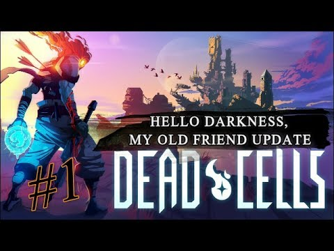dead cells hello darkness my old friend update 1 youtube. Black Bedroom Furniture Sets. Home Design Ideas
