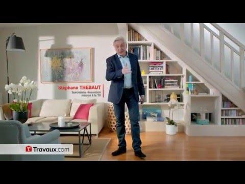 Travaux.com, Stéphane THEBAUT, nouveau spot TV (30 secondes)