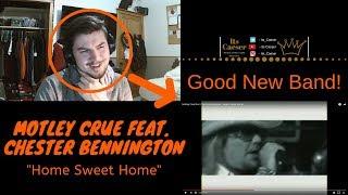 Motley Crue feat. Chester Bennington - Home Sweet Home || MY REACTION