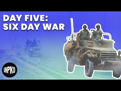 Day Five of the War | Six Day War Project