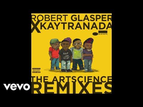 Robert Glasper Experiment - No One Like You (KAYTRANADA Remix/Audio) ft. Alex Isley