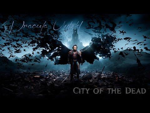 Dracula Untold  ~ City of the Dead