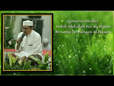 Mp3. Qomarun Medley Habib Abdullah Bin Ali Al Athos Bersama Terbangan Al Hasani