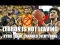 Why Lebron Will NOT Leave the Cavs after the Kyrie Trade