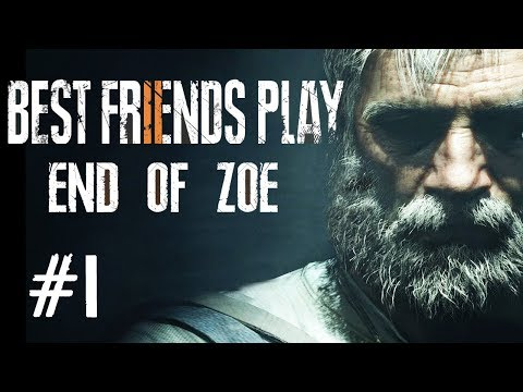 Two Best Friends Play Resident Evil 7 - End of Zoe (Part 1/3)
