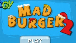 MAD BURGER 2 Walkthrough