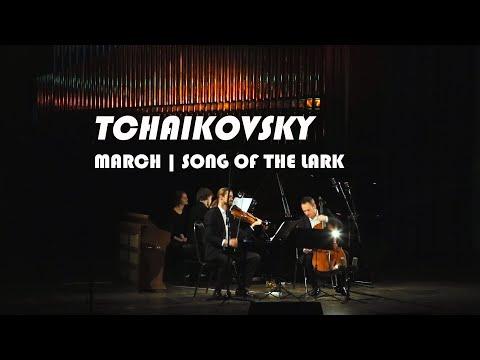 Pyotr Ilyich Tchaikovsky - March   Song of the Lark