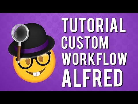 Tutorial Custom Workflow Alfred