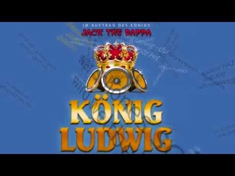 KÖNIG LUDWIG LIED, HYMNE, SONG - Musik Video - JACK THE RAPPA