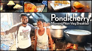 Non-Veg Breakfast at Pondicherry