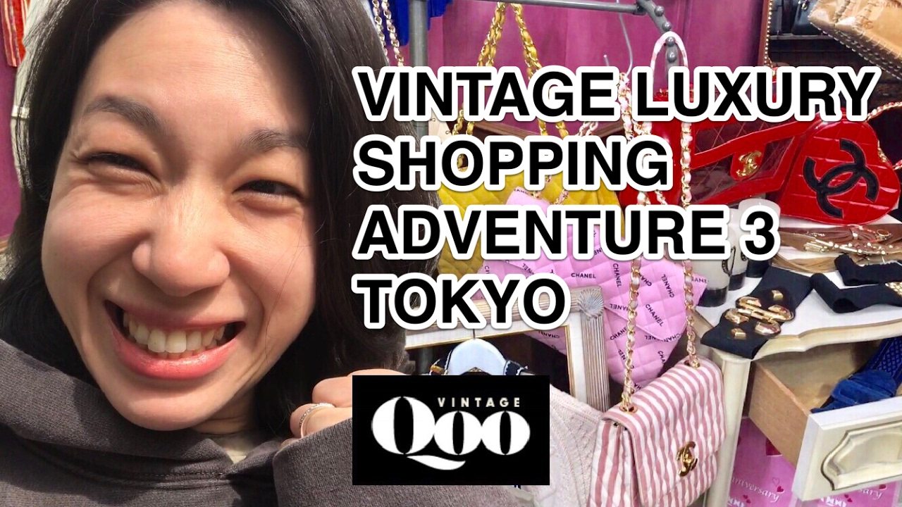 55aa7cd276d2 VINTAGE LUXURY SHOPPING ADVENTURE 3 — VINTAGE QOO TOKYO 😔 This Location  Closed