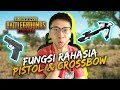FUNGSI RAHASIA PISTOL & CROSSBOW! - PUBG Mobile Indonesia