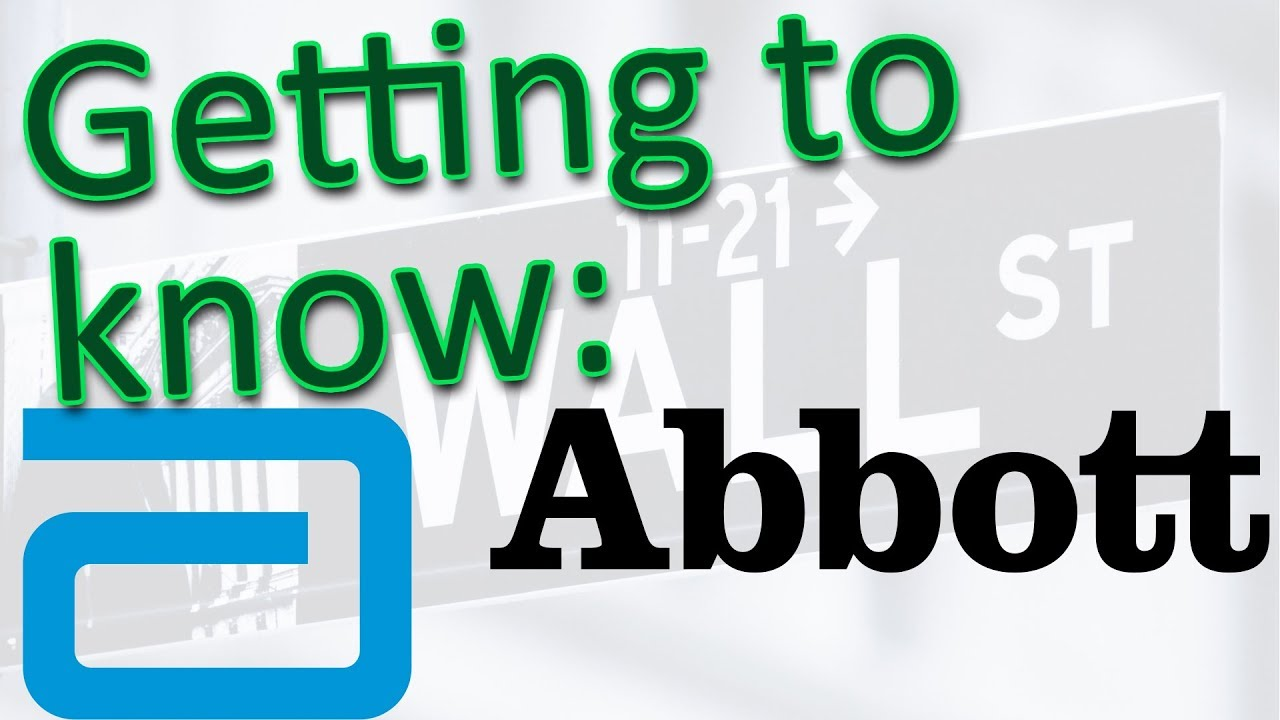 Getting To Know Abbott Laboratories