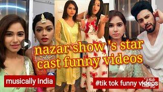 Nazar  tv show ke  star cast funny musically  videos monalisa,harsh Rajput