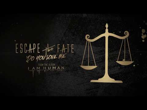 Escape The Fate - Do You Love Me (Lyric Video)
