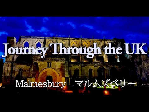 Journey Through the UK:Malmesbury, Cotswolds コッツウォルズのマルムズベリー