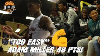 TOO EASY! Adam Miller Drops 48 Points in HUGE 70-Point Victory!