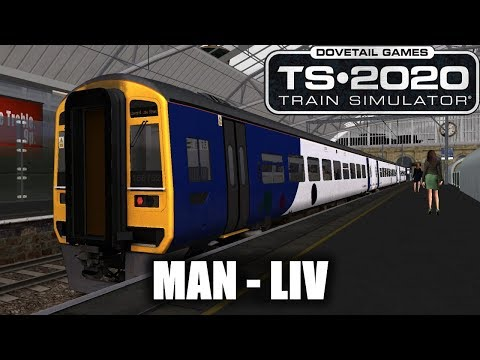 Manchester - Liverpool Timelapse | AP Class 158 | Train Sim 2020 #127 |
