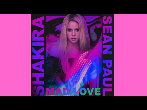 Shakira & Sean Paul - Mad Love (Remix Version) (Official Audio)