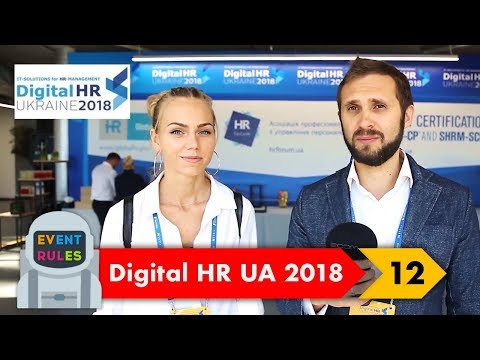 Digital HR Ukraine 2018 - обзор конференции. Отзывы участников. Интервью со спикерами| Event Rules