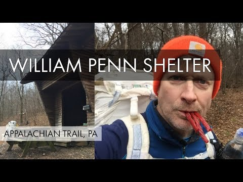 William Penn Shelter and Spring – PA 645 Parking – Appalachian Trail Pennsylvania – Part 1