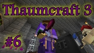 Thaumcraft 3: Unified Thaumic Field Theory and Wand of the Adept! (part 6)