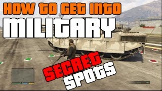 GTA 5 ONLINE: *SECRET SPOTS* HOW TO GET INTO THE MILITARY BASE! (EASIEST WAY) [GTA V MULTIPLAYER]
