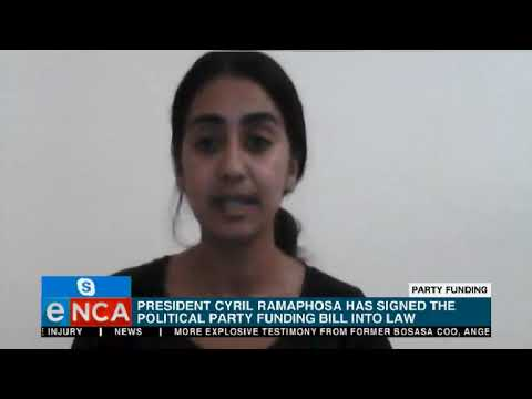 President Cyril Ramaphosa has signed the Political Party Funding Bill into law
