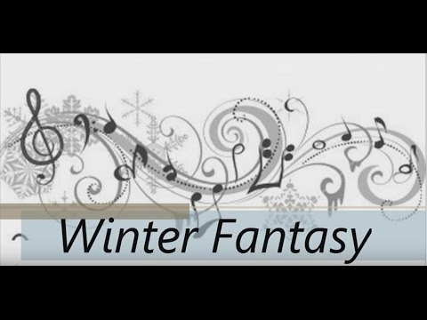 Winter Fantasy w voice & lyrics