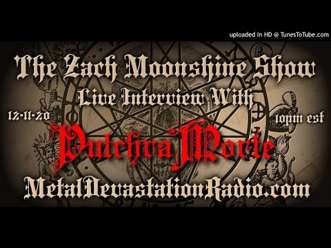 Pulchra Morte - Interview 2020 - The Zach Moonshine Show