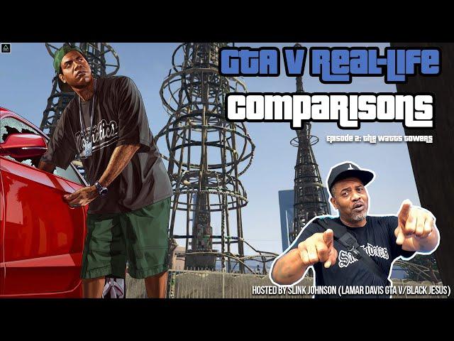 GTA V Real-Life Comparisons (Hosted by Slink Johnson) Episode 2