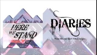 Here We Stand - Diaries