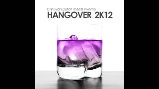 Chris van Dutch meets Inverno - Hangover 2k12 (Danceboy Radio Mix)
