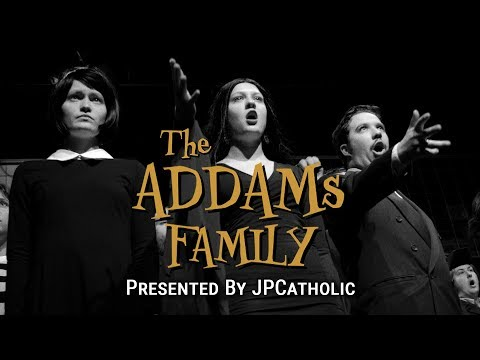 Now Showing: The Addams Family - Presented by JPCatholic
