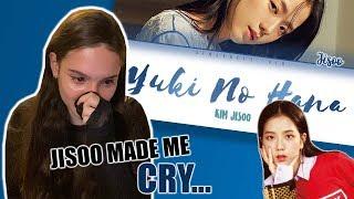 Blackpink - Jisoo: Yuki No Hana / Snow Flower  Reaction