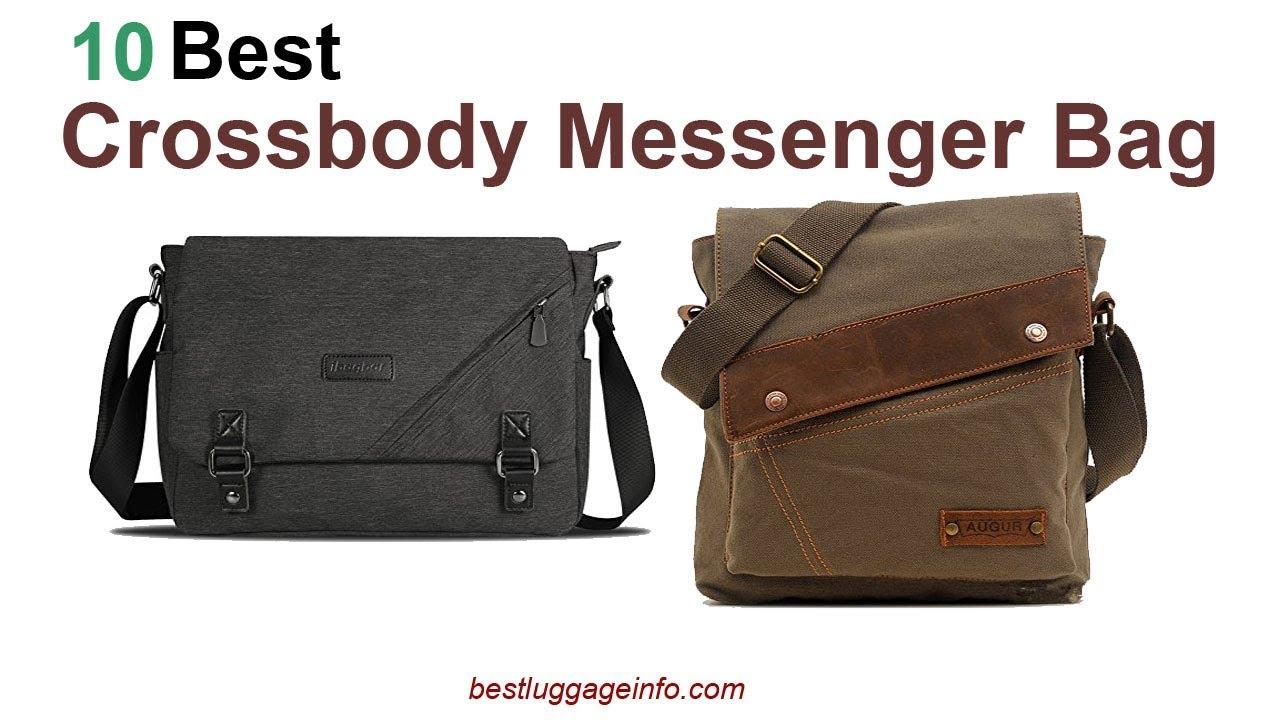 Best Crossbody Messenger Bag Ten Bags For Travel