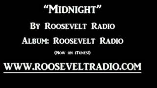 """Midnight"" Roosevelt Radio (Full Version)"