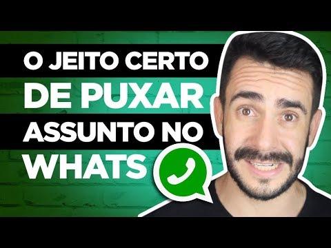 O JEITO CERTO DE PUXAR  ASSUNTO COM UM HOMEM NO WHATS