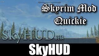 SKYRIM MOD QUICKIE 4 SkyHUD