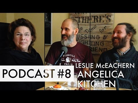 ANGELICA KITCHEN - Dodging bullets to bring the farm to NYC - PODCAST #8
