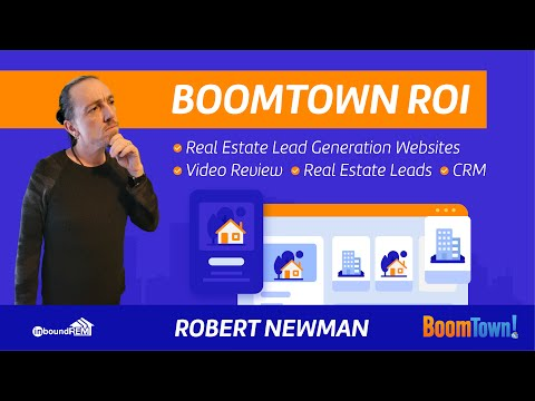 BoomTown ROI | Video Review | Real Estate Lead Generation Websites| CRM | Real Estate Leads