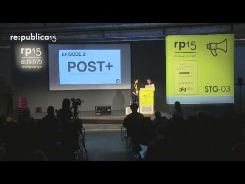 re:publica 2015 - Post+Capitalist City – Bringing creativity one step further on YouTube