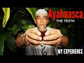 AYAHUASCA TRIP: PLEASE WATCH BEFORE TAKING (my ayahuasca experience)