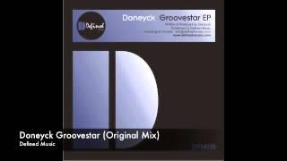Doneyck Groovestar (Original Mix) Defined Music