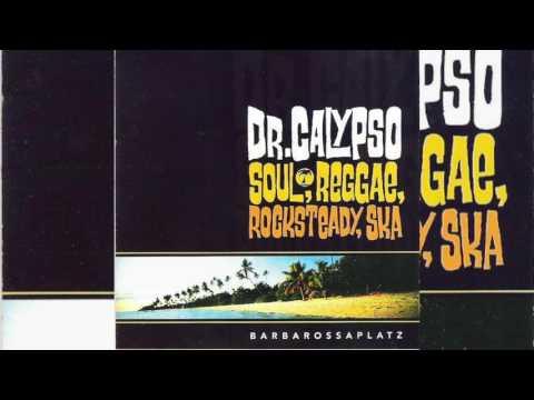 Dr Calypso - Barbarossaplatz