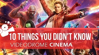 Guardians of the Galaxy Vol. 2 - 10 Things You Didn't Know