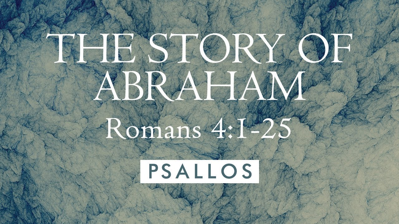 the story of abraham 4 1 25 lyric video psallos youtube