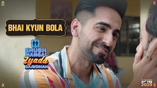 Koshish Toh Kar Mere 'Bhai' | Shubh Mangal Zyada Saavdhan | In theatres - 21st February 2020