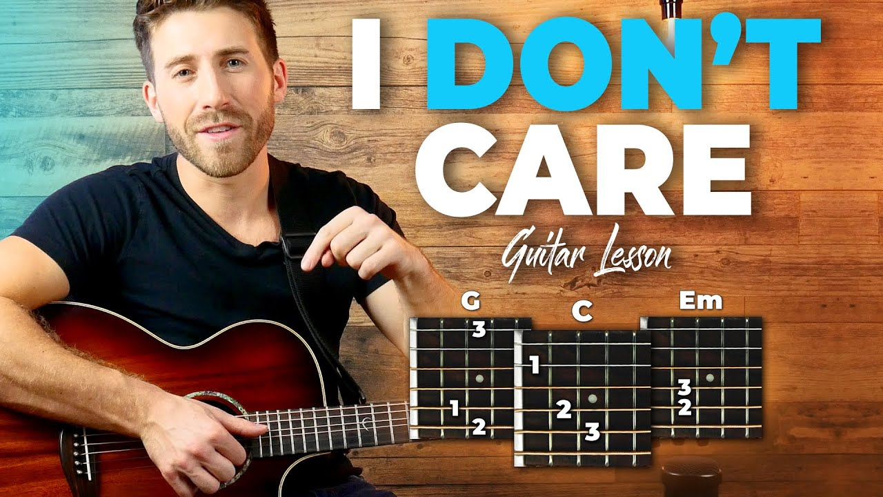 I Don't Care Guitar Tutorial + Full Song Playthrough (Ed