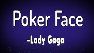 Poker Face (Lyrics)- Lady Gaga    Lyrics Pond